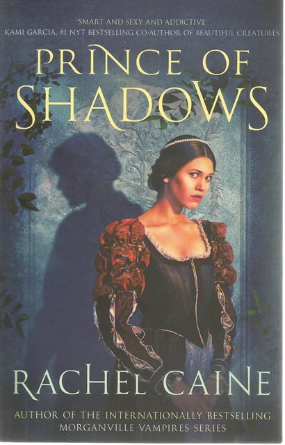 Front cover of Prince of Shadows by Rachel Caine
