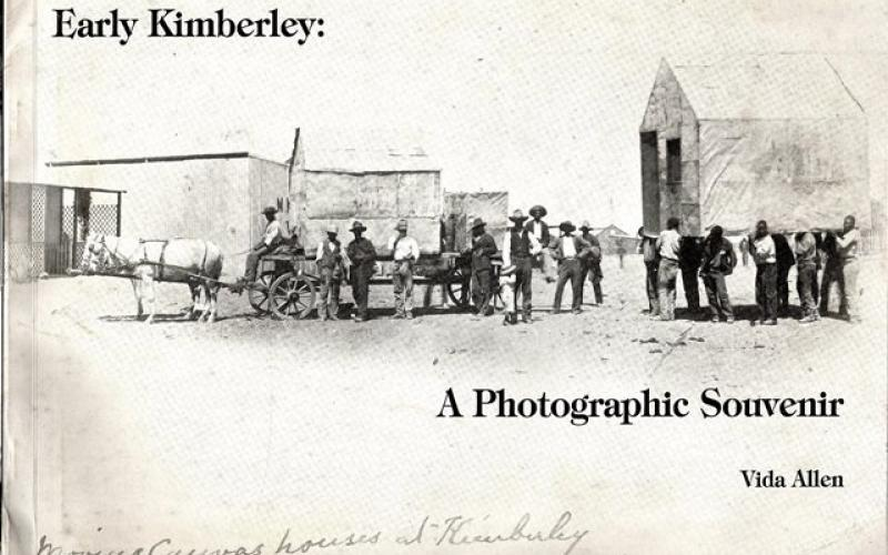 Front cover of Early Kimberley: A Photographic Souvenir by Vida Allen