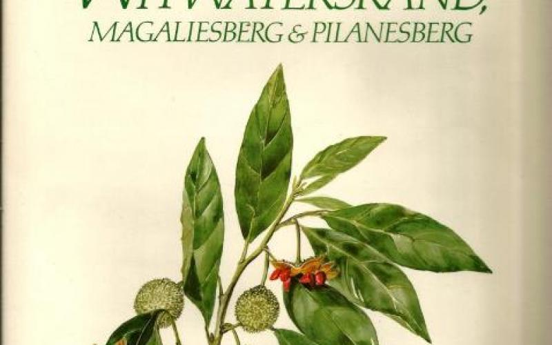 Front Cover of Trees & Shrubs of the Witwatersrand, Magaliesberg & Pilanesberg by Joan van Gogh & John Anderson
