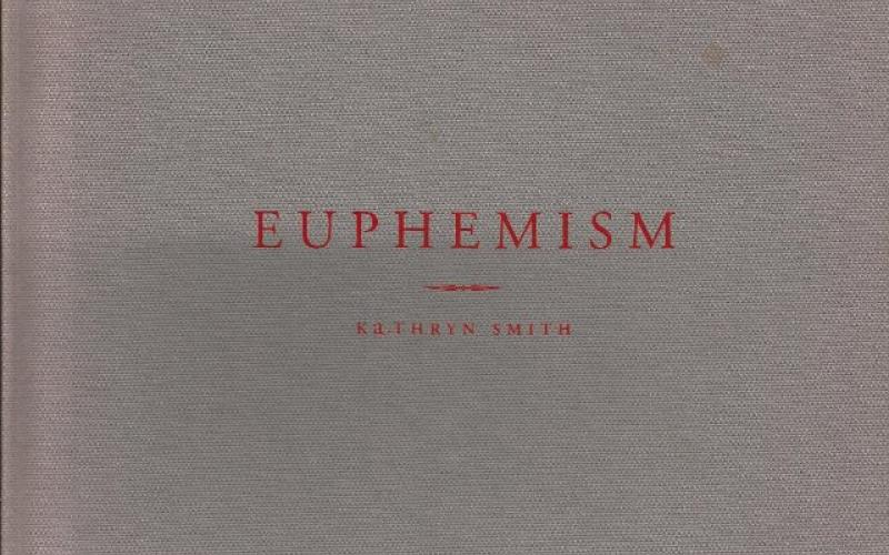 Front cover of  Euphemism by Kathryn Smith