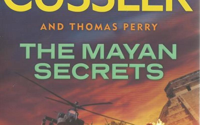 Front cover of The Mayan Secrets by Clive Cussler and Thomas Perry