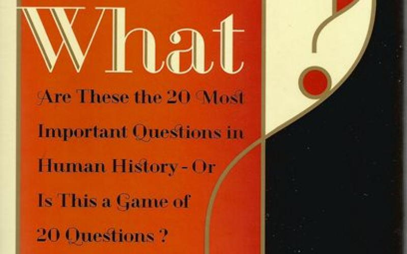 Front cover of What? by Mark Kurlansky
