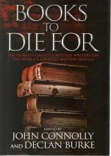 Front cover of Books to Die For by John Connolly and Declan Burke