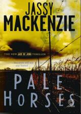 Front cover of Pale Horses by Jassy Mackenzie