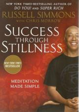 Front cover of Success Through Stillness by Russell Simmons