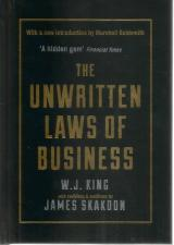 Front cover of The Unwritten Laws of Business by W J King