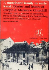 Front cover of A Merchant Family in Early Natal by Daphne Child