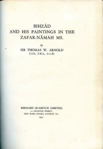Title page of Bihzad and His Paintings in the Zafar-Namah MS. by Thomas W. Arnold