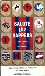 Front cover of Salute the Sappers volume I by Neil Orpen with H.J. Martin
