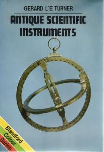 Front Cover of Antique Scientific Instruments by Gerard L'E Turner