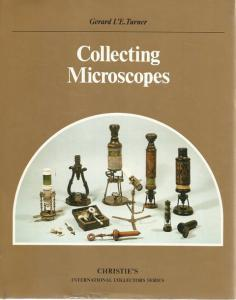 Front Cover of Collecting Microscopes by Gerard L'E. Turner