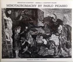 Front Cover of Minotauromachy by Pablo Picasso - Sebastian Goeppert & Herma C Goeppert-Frank