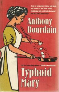 Front cover of Typhoid Mary by Anthony Bourdain
