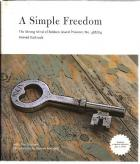 Front Cover of A Simple Freedom by Ahmed Kathrada with Tim Couzens