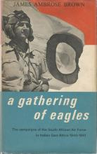 Front cover of A Gathering of Eagles by James Ambrose Brown