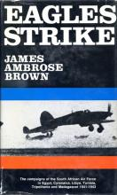 Front Cover of Eagles Strike by James Ambrose Brown
