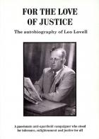 Front cover of For the Love of Justice: The Autobiography of Leo Lovell by Leo Lovell