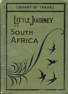image of Little Journey to South Africa by White, J. R. & Smith, Adelaide