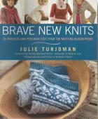 Front cover of Brave New Knits by Julie Turjoman