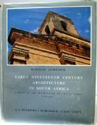 Front cover of Early Nineteenth Century Architecture in South Africa by Ronald Lewcock