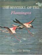 Front Cover of The Mystery of the Flamingos by Leslie Brown