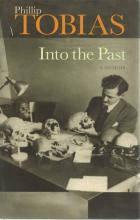 Front Cover of Into the Past by Phillip Tobias