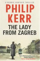Front cover of The Lady From Zagreb by Phillip Kerr