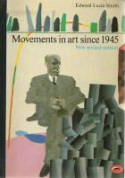 Front cover of Movements in Art Since 1945 by Edward Lucie-Smith