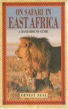 Front Cover of On Safari in East Africa by Ernest Neal