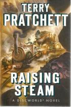 Front cover of Raising Steam by Terry Pratchett