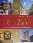 Front cover of The Secret Language of Sacred Spaces by Jon Cannon