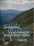 Front cover of Scenic Wonders of Southern Africa by T V Bulpin