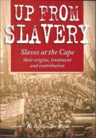 Front cover of Up From Slavery by R. E. van der Ross